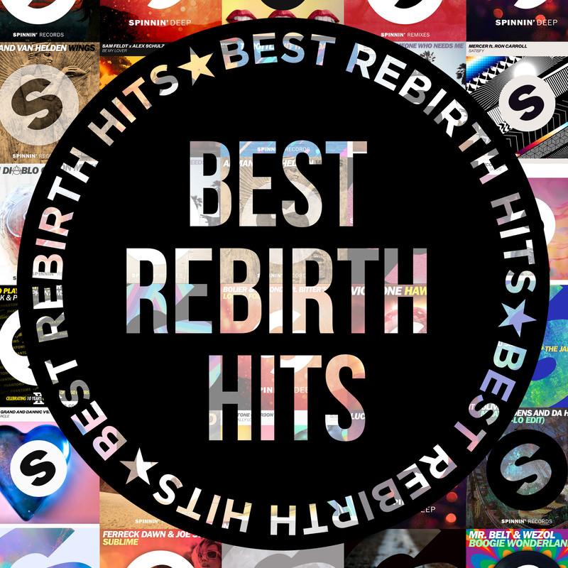 BEST REBIRTH HITS