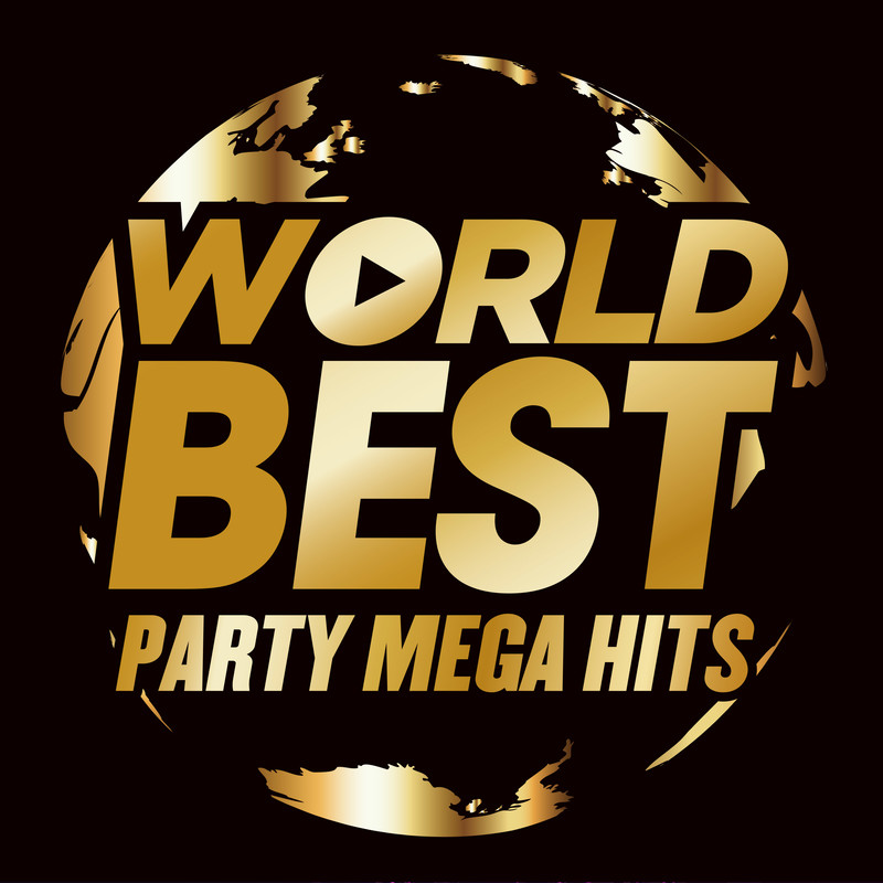 WORLD BEST -PARTY MEGA HITS-
