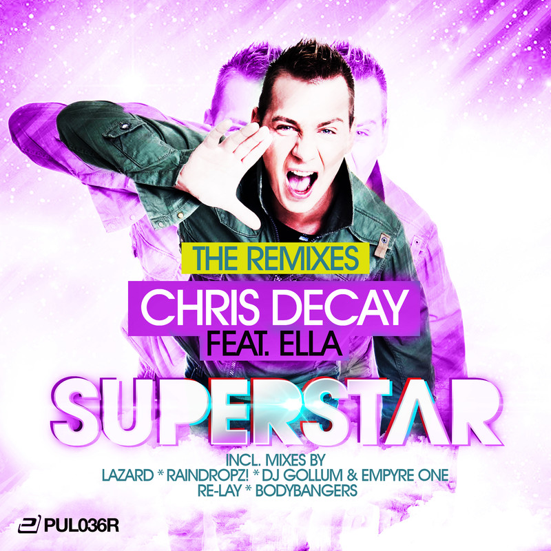Superstar (The Remixes) [feat. DJ Ella]