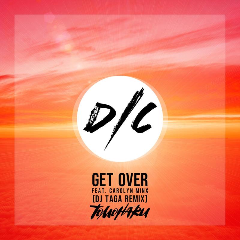 Get Over (DJ TAGA Remix) [feat. CAROLYN MINX]