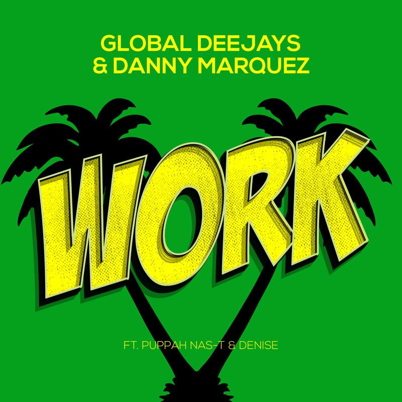 Work (Radio Mix) [feat. Puppah Nas-T & Denise]