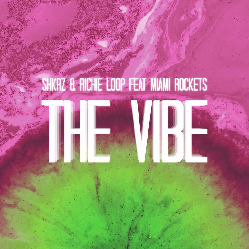 The Vibe (feat. Miami Rockets)