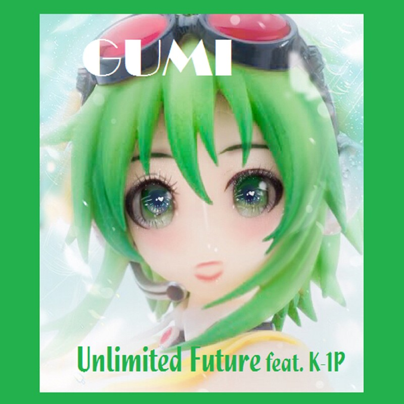 Unlimited Future (feat. K-1P)