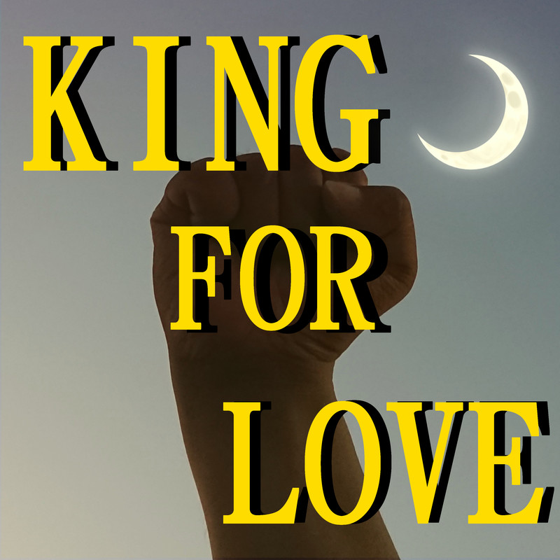 KING FOR LOVE
