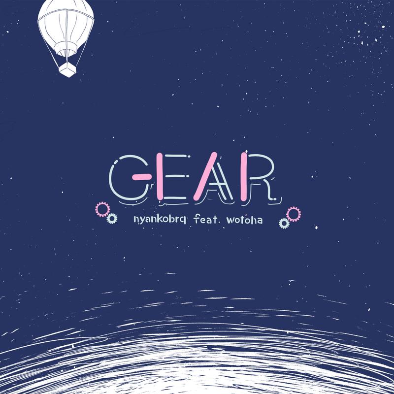 GEAR (feat. をとは)
