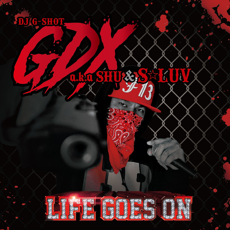 LIFE GOES ON (feat. GDX a.k.a SHU & S☆LUV)