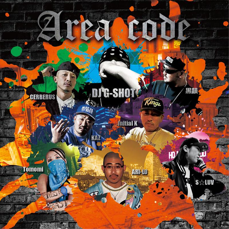 AREA CODE (feat. ARI-LO, KAZ, CERBERUS, Tomomi, lnitial K, 黒韻 & S☆LUV)