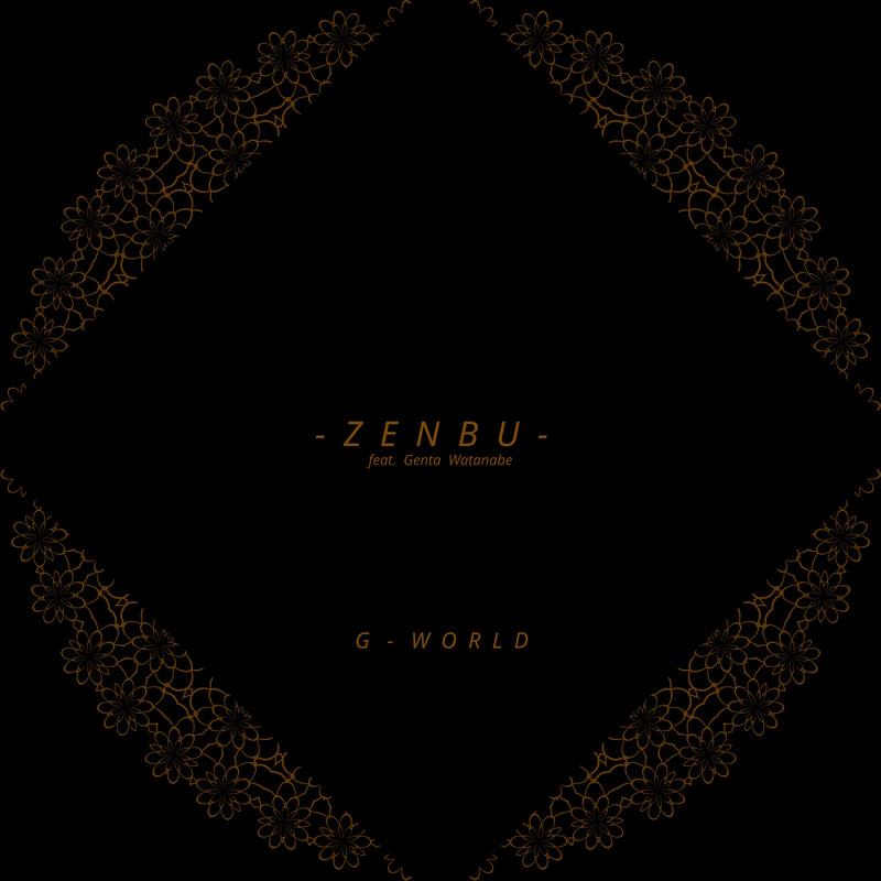 Z E N B U (feat. Genta Watanabe)