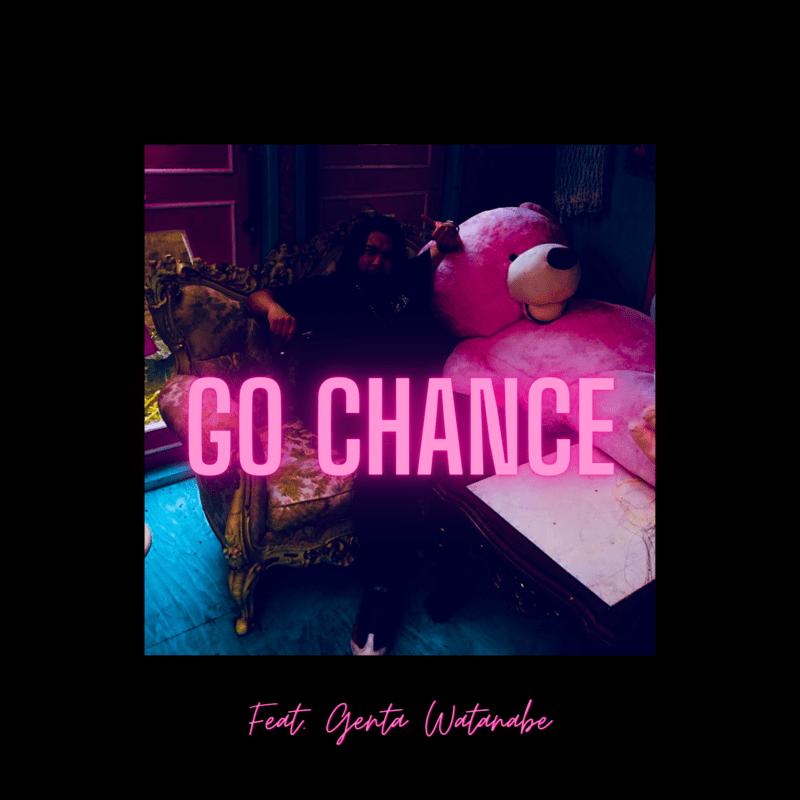 GO CHANCE (feat. Genta Watanabe)