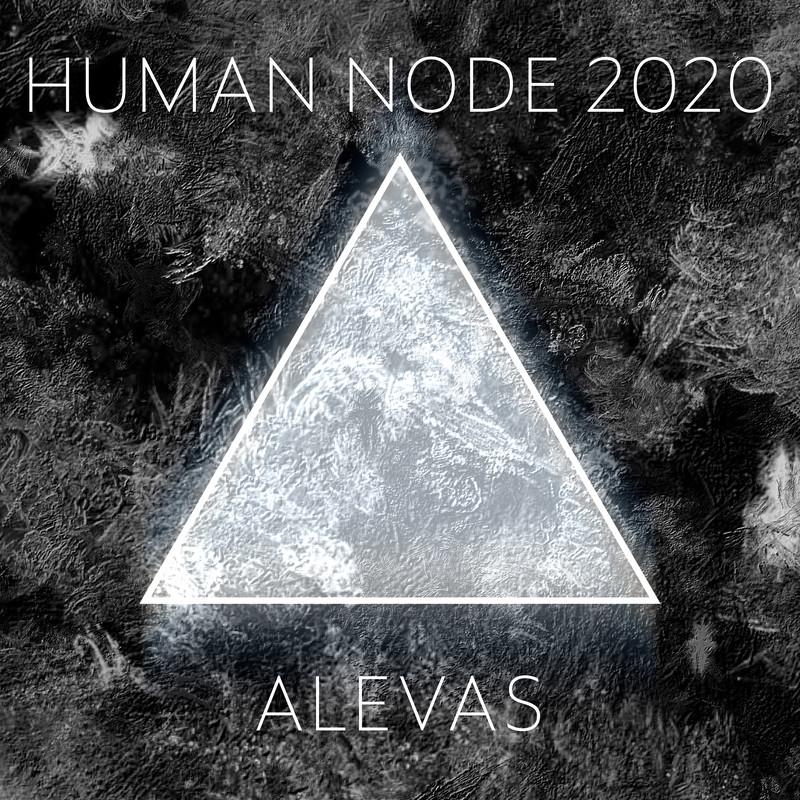 HUMAN NODE 2020