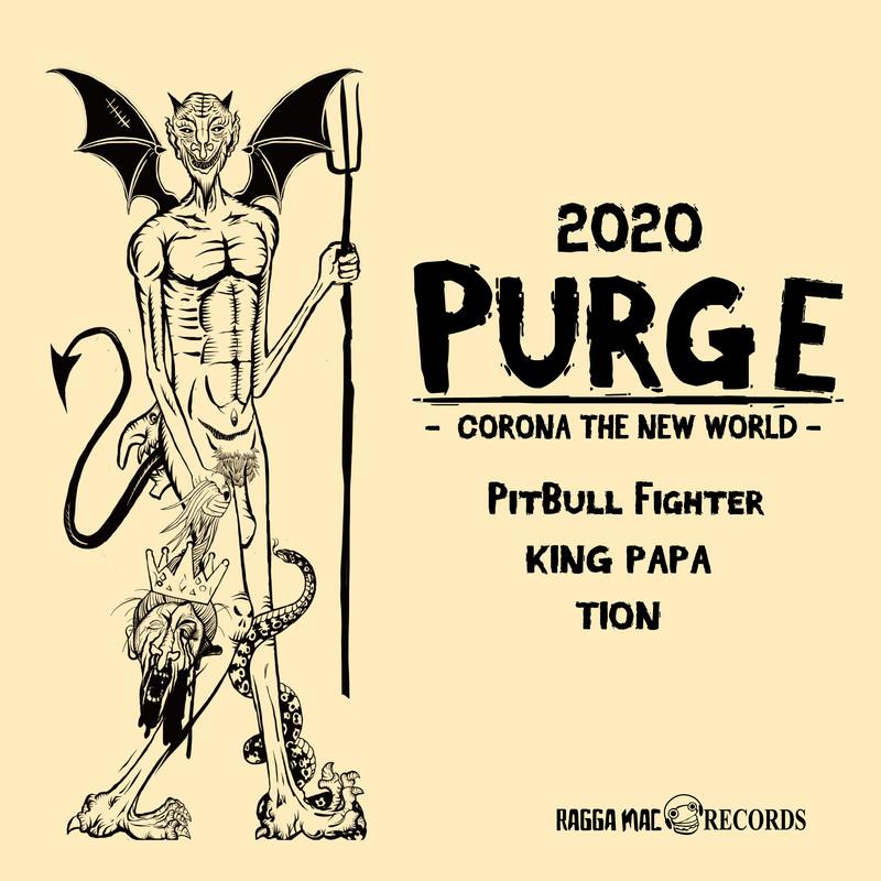 2020 PURGE -CORONA THE NEW WORLD-