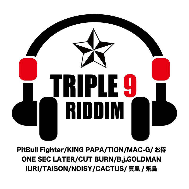 TRIPLE9 RIDDIM
