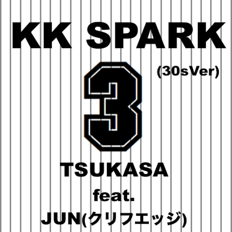 KK SPARK (30sVer) [feat. JUN]
