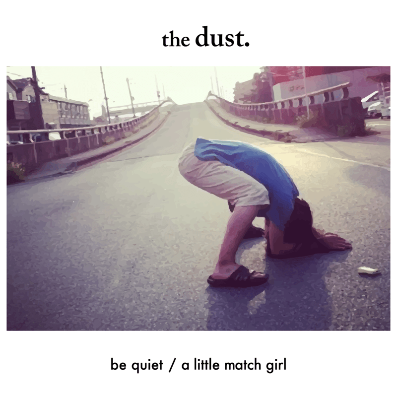 be quiet / a little match girl