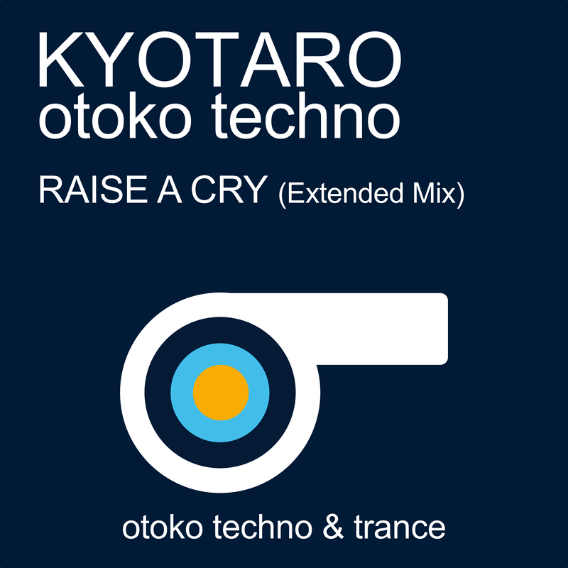 RAISE A CRY (Extended Mix)