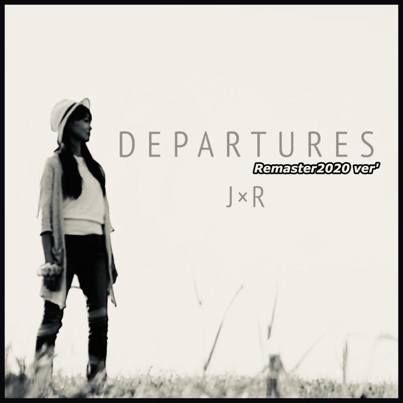 DEPARTURES(Remaster2020 ver