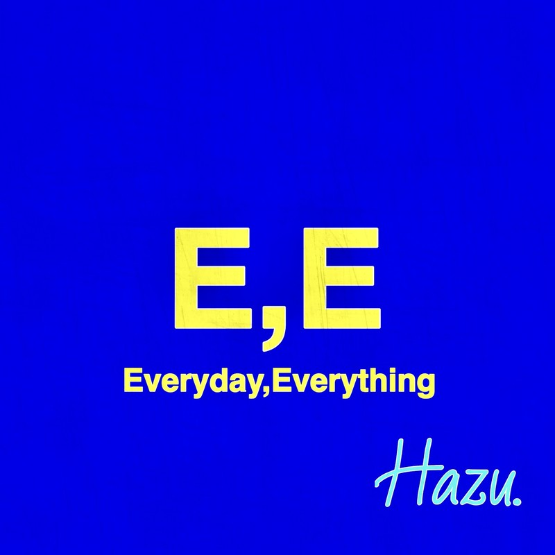 Everyday, Everything