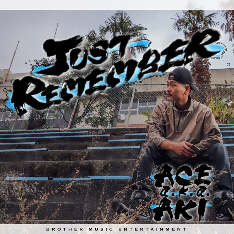 JUST REMEMBER (feat. HAZY-T)