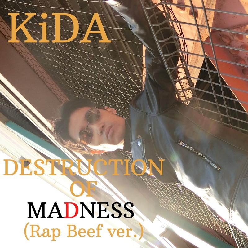 DESTRUCTION OF MADNESS (Rap Beef ver.)