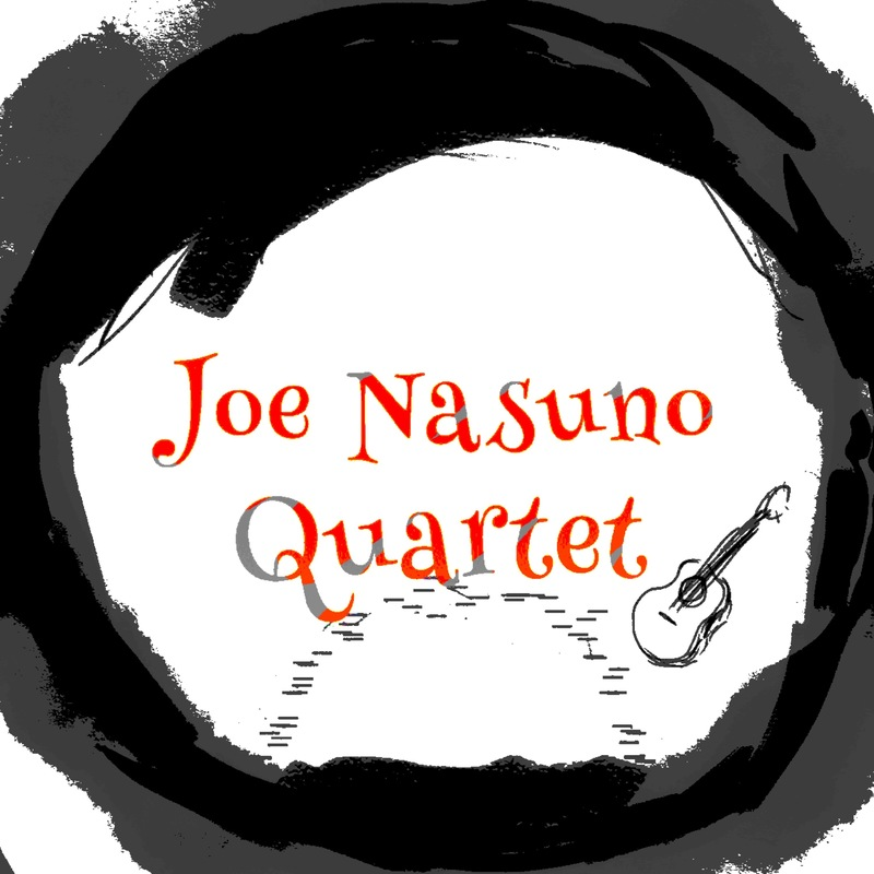 Joe Nasuno Quartet