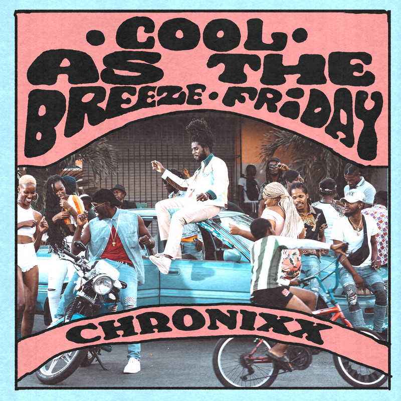 Cool As The Breeze / Friday