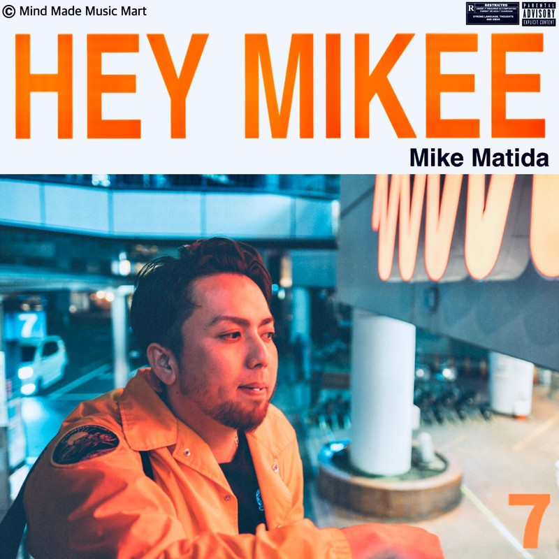 Hey Mikee 7