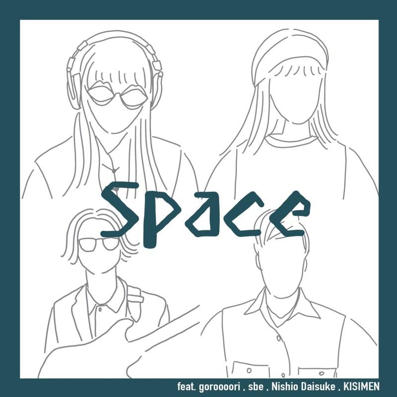 Space (feat. goroooori, sbe & Nishio Daisuke)