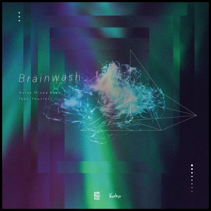 Brainwash (feat. Yousless)
