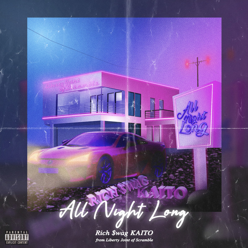 All Night Long (feat. Rich $wag & KAITO)