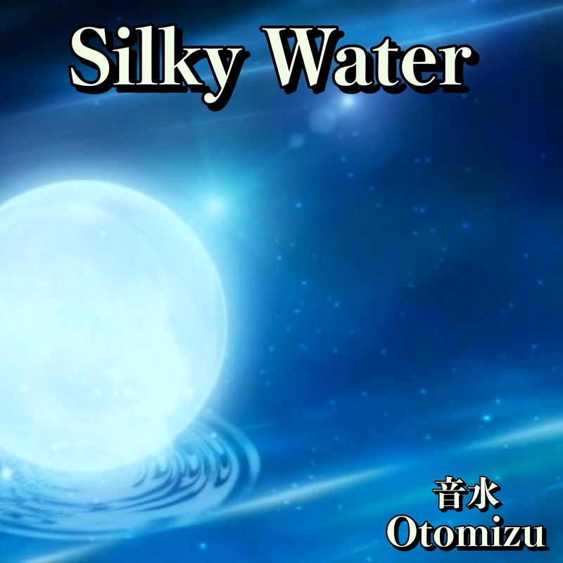 Silky Water