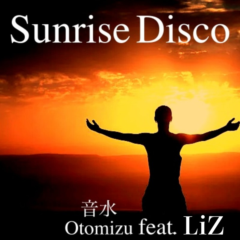 Sunrise Disco (feat. Liz)