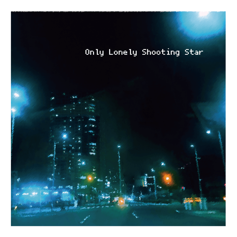 Only Lonely Shooting Star