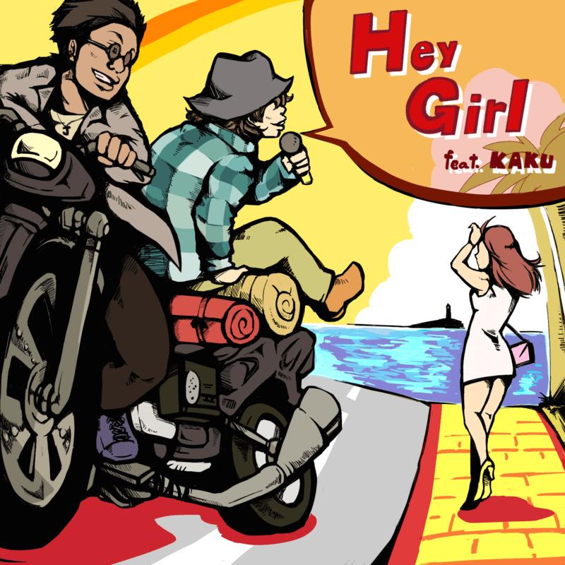 Hey Girl (feat. KAKU)