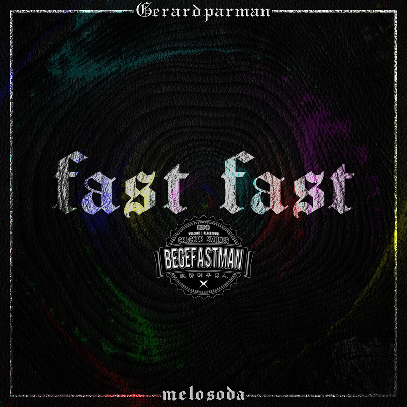 fast fast (feat. ベゲfastman人)