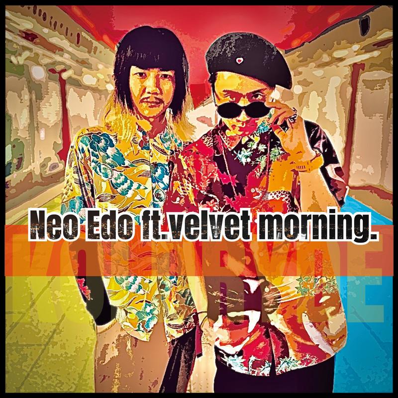 Neo Edo (feat. velvet morning.)