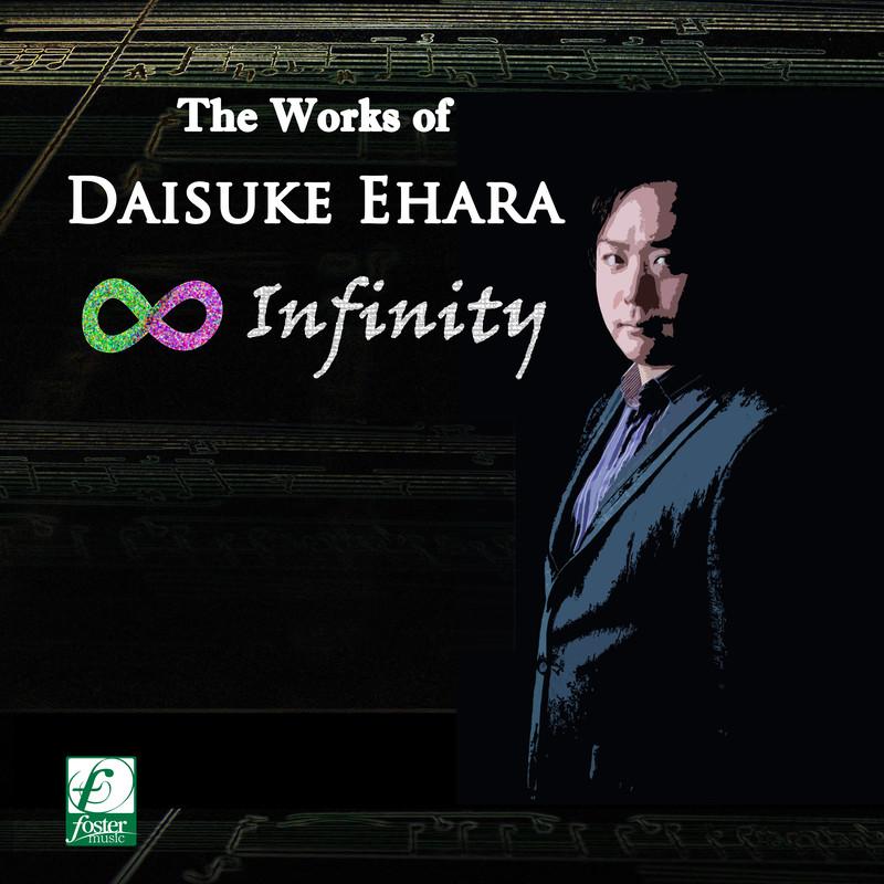 The Works of DAISUKE EHARA ∞ INFINITY