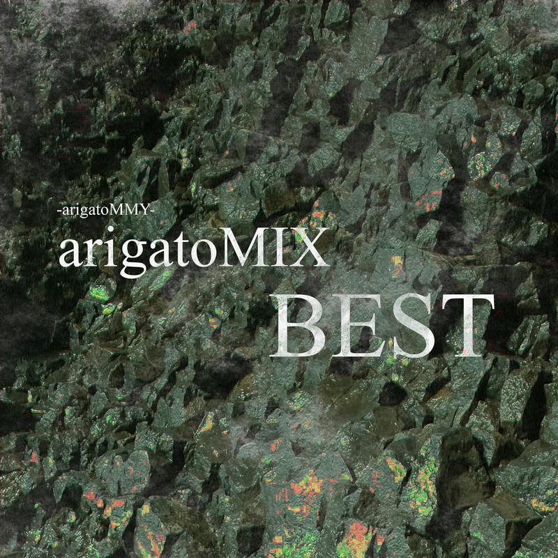 arigatoMIX BEST