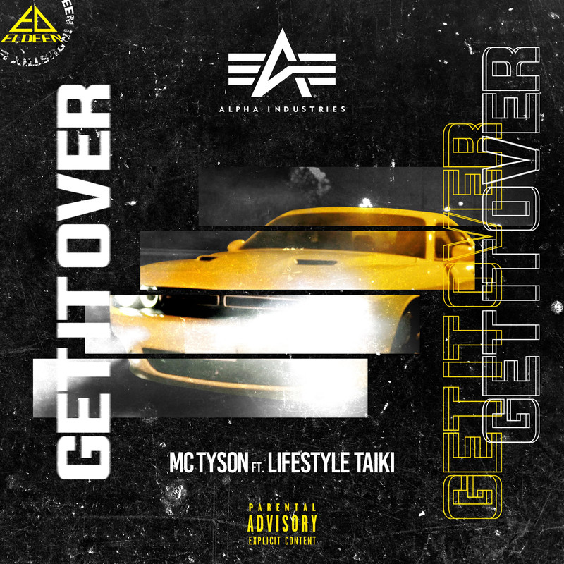 GET IT OVER (feat. LIFESTYLE TAIKI)