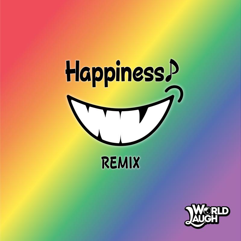 Happiness♪ (REMIX)