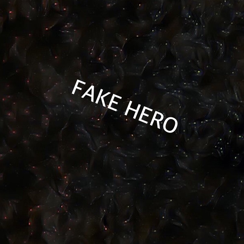FAKE HERO