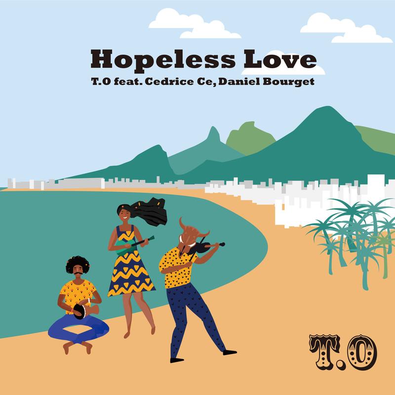 Hopeless Love (feat. Cedrice Ce & Daniel Bourget)