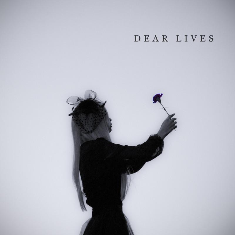 DEAR LIVES