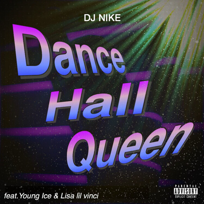 Dance Hall Queen (feat. Young Ice & Lisa lil vinci)
