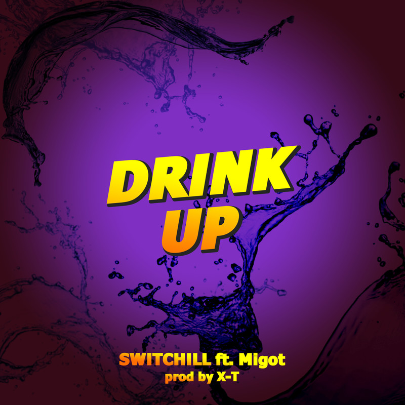 DRINK UP (feat. Migot)