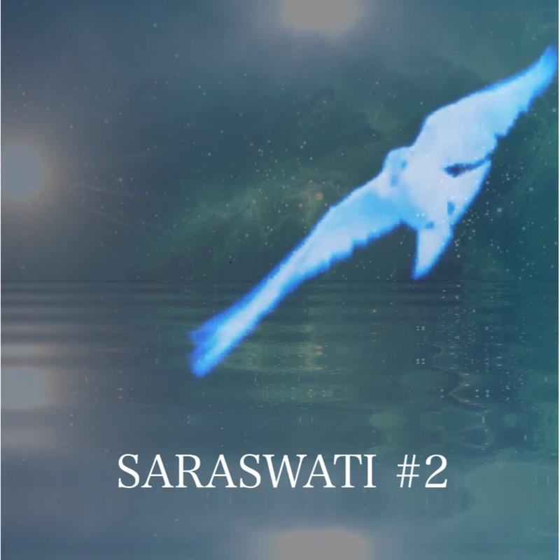 SARASWATI #2