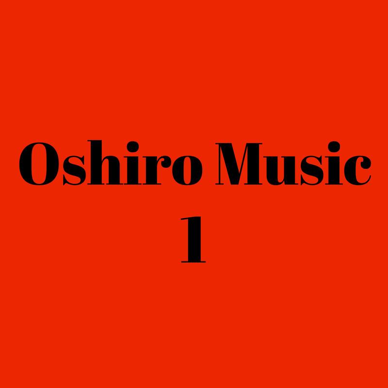 Oshiro Music 1