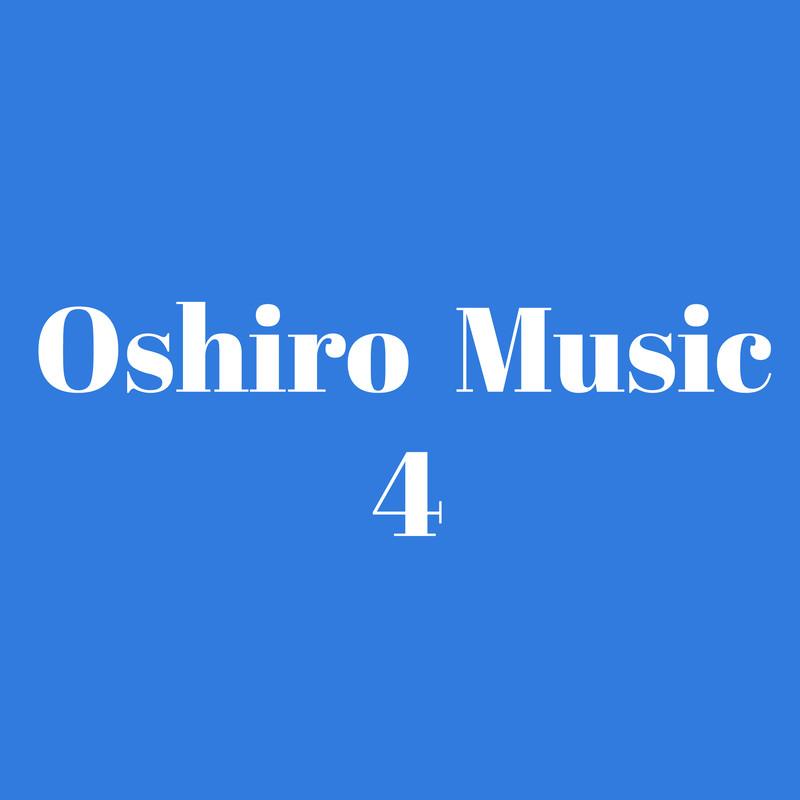 Oshiro Music 4