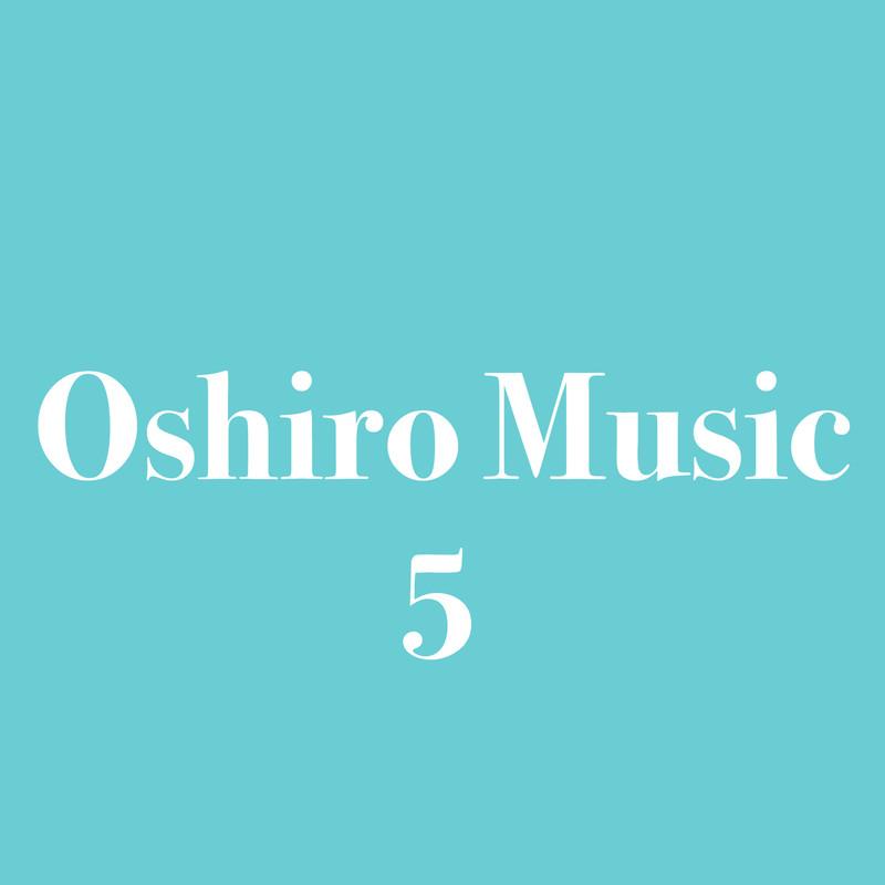Oshiro Music 5