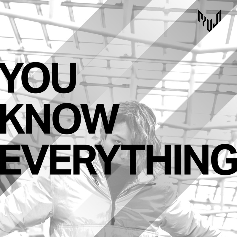 YOU KNOW EVERYTHING