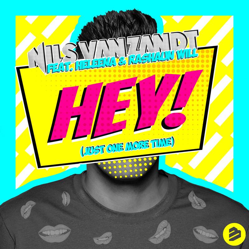 Hey! (feat. Heleena & Rashaun Will)